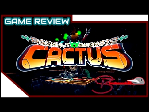 [Game Review] Assault Android Cactus | PC/PS4